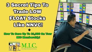 3 Secret Tips To Trade LOW FLOAT STOCKS | How To Save $1,000 On Your MIC Membership!