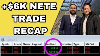 +$6K NETE Trade Recap + Chatroom PUMP & DUMPS EXPLAINED!