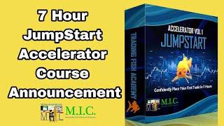 7 Hour JumpStart Accelerator Course + New MIC Moderator!!!