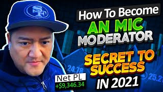 +$9.3K | How To Become an MIC Moderator | Day Trading Secrets In 2021 REVEALED w/ Bao*