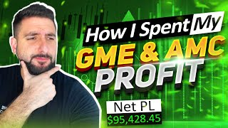 +$95K/day Recap | How I Spent My GAMESTOP & AMC Profits!*