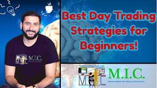 BEST Day Trading Strategies For BEGINNERS!