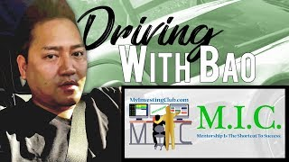 Driving With Bao: Life Coaching Part 1 of 2 | 09-28-2018