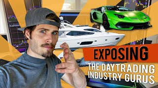 EXPOSING The Day Trading Industry GURU's | SECRETS REVEALED | Truth About PUMP & DUMP Scams