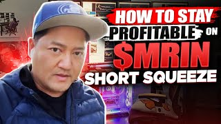 HOW TO STAY PROFITABLE ON $MRIN SHORT SQUEEZE*