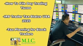 How To File Day Trading Taxes | IRS Trader Tax Status USA 2020 | Tax Planning for Stock Traders