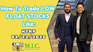 How To Trade LOW FLOAT STOCKS With An Edge | NTRP 01/22/2020