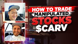 How To Trade MANIPULATED STOCKS [$CARV] | Mindset To Be Successful In The Stock Market w Bao & Tosh*