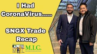 I Had The VIRUS | SNGX Trade Recap | Alex Temiz