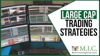 Large Cap Trading Strategies In 2020 w/ Joe Kelly [PREVEW]