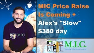 "MIC Is Raising Prices | $380 ""Slow"" Trading Day 