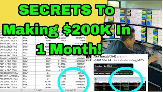 SECRETS To Making $200,000 In 1 MONTH Day Trading