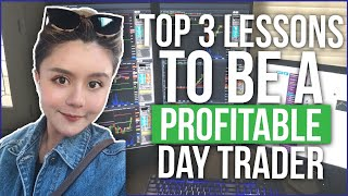TOP 3 LESSONS That Made Fei A Consistently Profitable Day Trader